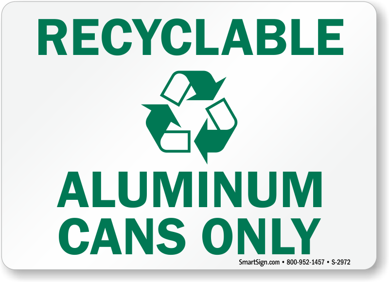 Recyclable Aluminum Cans Only Signs, Recycling Signs. Vitamins That Help With Depression And Anxiety. Satellite And Internet Bundles. Construction Inventory Software. Used Cars In Brantford Take Attendance Online. Truck Insurance Coverage Reliant Energy Texas. Interactive Touchscreen Solutions. Christian Colleges Online Home Team Insurance. Virginia New Home Builders Uses For Lamictal
