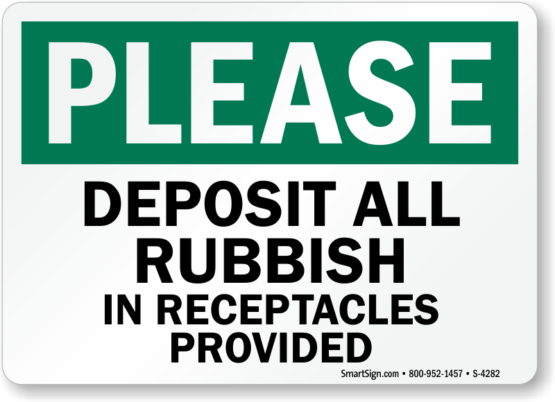 Deposit Rubbish Receptacles Provided Signs Trash Litter Signs Sku