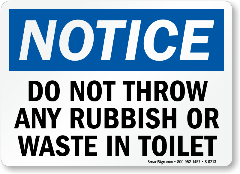 Notice Rubbish Waste Toilet Sign