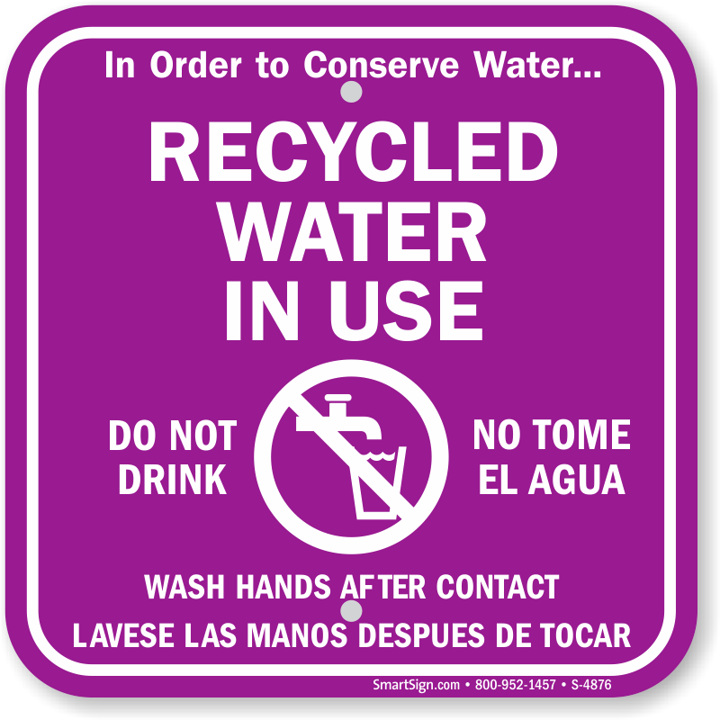 Recycled Water in Use Sign