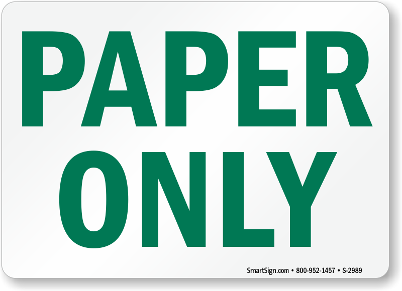 Paper Recycling Sign Paper Only Signs, Recy...