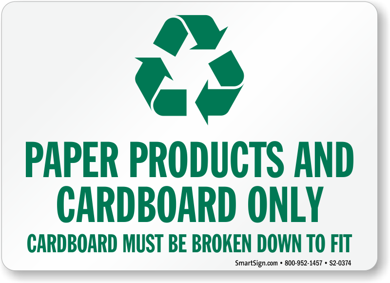 Paper Products Cardboard Only Recycling Sign, SKU: S2-0374