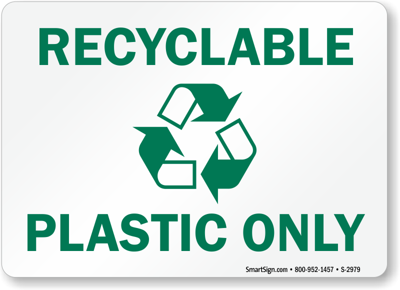 Recycle Plastic Signs Labels