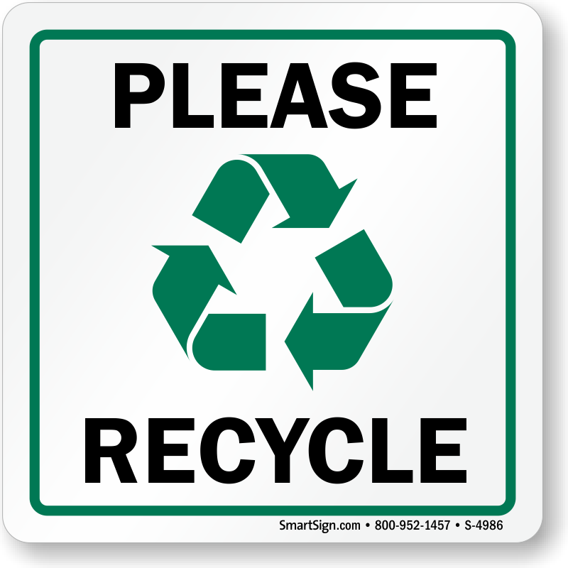 please recycle sign with graphic sku s4986