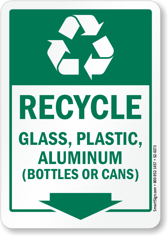 Recycle Glass Plastic Aluminum Bottles Or Cans Sign Sku