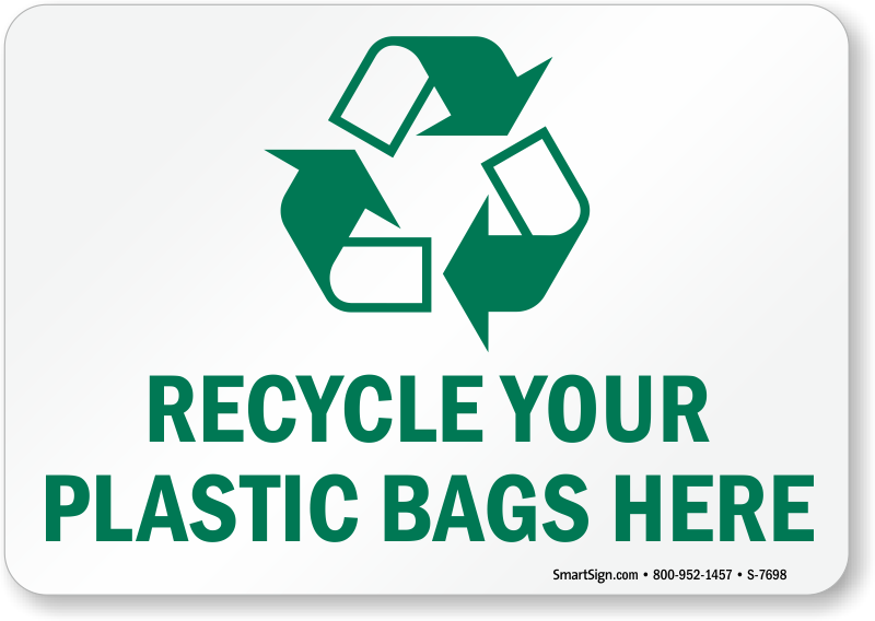 Recycle Your Plastic Bags with Graphic Sign