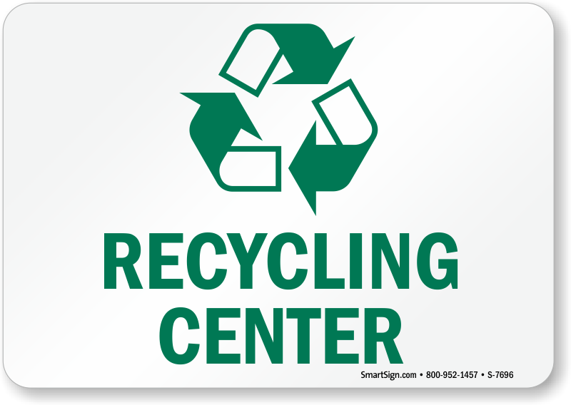 Recycling Center with Graphic Sign - Recycling Sign, SKU: S-7696