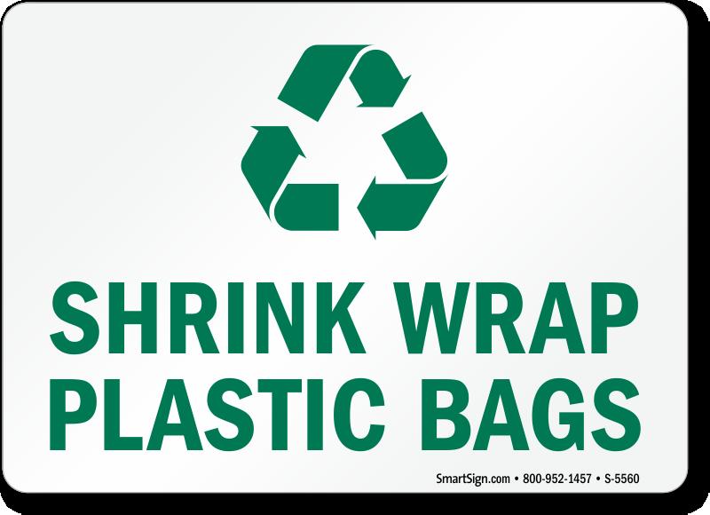 Recycling Signs Plastic Shrink Wrap Plastic Ba...