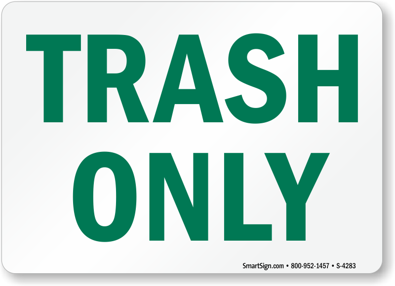 picture regarding Recycle Signs Printable called Trash Clutter Indicator