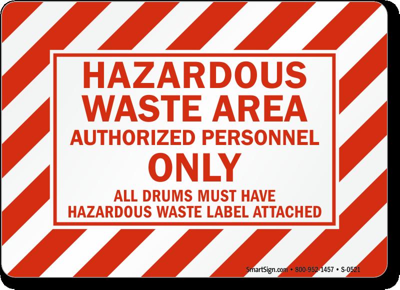Hazardous Waste Area Authorized Personnel Sign