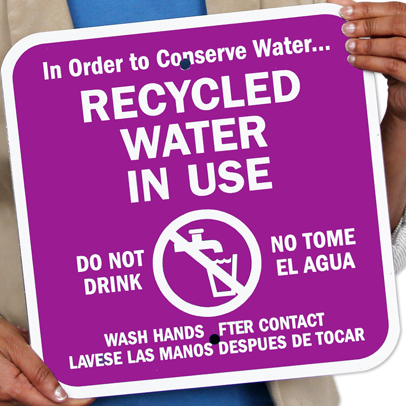 Recycled Water in Use Signs