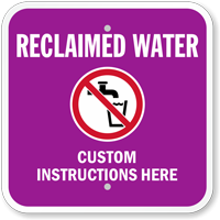 Custom Sign - Add Reclaimed Water Instructions