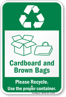Cardboard And Brown Bags Please Recycle Sign