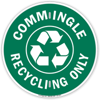 Commingle Recycling Only Sign