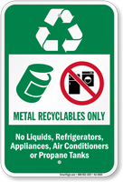 Metal Recyclables Only Recycling Sign