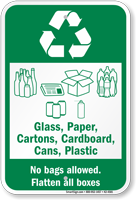 No Bags Allowed Flatten All Boxes Recycling Sign