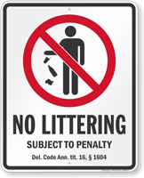 No Littering Delaware Law Sign