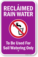 Reclaimed Rain Water To Be Used For Soil Watering Sign