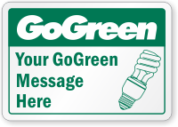 Custom GoGreen Turn Off Lights Message, Symbol Label