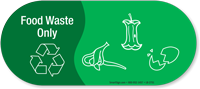 Food Waste Only, Vinyl Recycling Sticker with Symbol