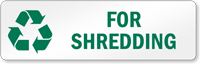For Shredding Recycling Label
