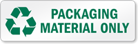 Packaging Material Only Recycling Label