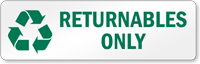 Returnables Only Recycling Label