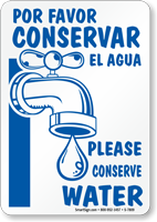 Bilingual Please Conserve Water Sign