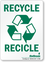 GoGreen Recycle Recicle Bilingual (With Symbol) Sign