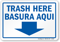 Trash Here Bilingual Sign