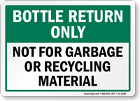 Bottle Return Only Recycling Sign