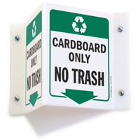 Cardboard Only Projecting Recycling Sign