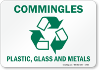 Commingles Plastic Glass Metals Sign