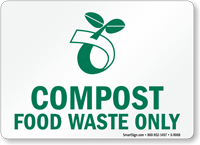 Compost Food Waste Only With Compost Symbol Sign