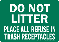 Do Not Litter Place Refuse Trash Sign