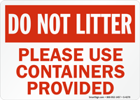 Do Not Litter Please Use Containers Sign