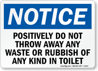 Throw Away Waste Rubbish Toilet Sign