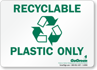 GoGreen Recyclable Plastic Only (With Symbol) Sign