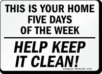 Help Keep It Clean! Sign