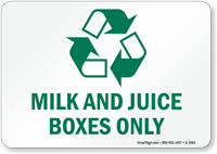 Milk Juice Boxed Only Recycle Sign