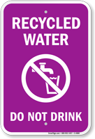 Recycled Water Do Not Drink Sign