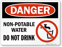 Danger Non Potable Water Do Not Drink Sign