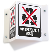 Non Recyclable Waste Projecting Recycling Sign
