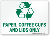 Paper Coffee Cups Lids Recycling Sign