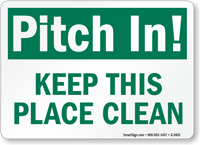 Pitch In Area Clean Sign