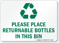 Place Returnable Bottles In This Bin Sign