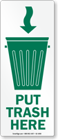 Put Trash Here Sign