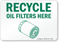 Recycle Oil Filters Here Sign