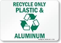 Recycle Only Plastic Aluminum Sign