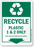 Recycle Plastic 1 And 2 Only Sign